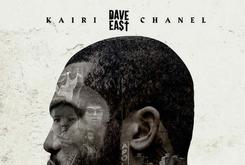 "Stream Dave East's Debut Album ""Kairi Chanel"""