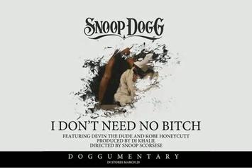 "Snoop Dogg Feat. Devin The Dude & Kobe ""I Don't Need No Bitch"" Video"