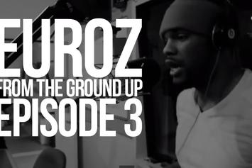 """Euroz """"From The Ground Up 3"""" Video"""