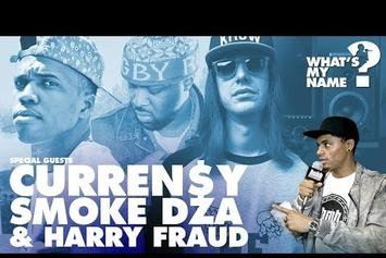 "Smoke DZA, Curren$y and Harry Fraud Play ""What's My Name""! Episode 50"
