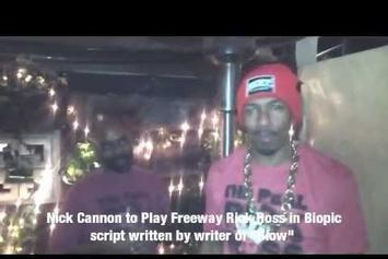 "Nick Cannon ""Playing ""Freeway"" Rick Ross In Biopic"" Video"