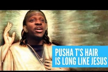 "Pusha T ""Talks About His Braids"" Video"