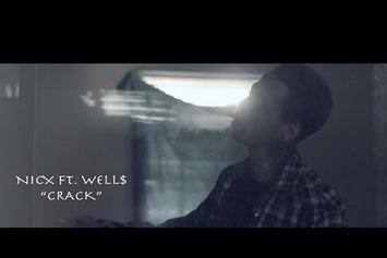 """NicX Feat. WELL$ """"Crack"""" Video"""