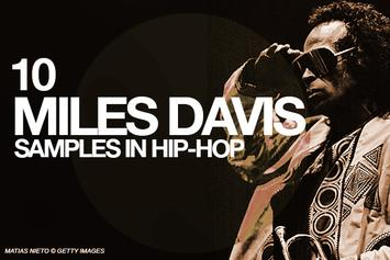 Happy Birthday Miles: 10 Miles Davis Samples In Hip-Hop