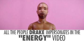 """All The People Drake Impersonates In The """"Energy"""" Video"""