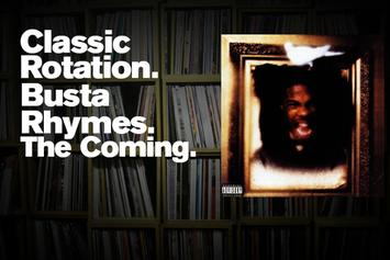 """Classic Rotation: Busta Rhymes' """"The Coming"""""""
