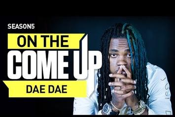 On The Come Up: Dae Dae