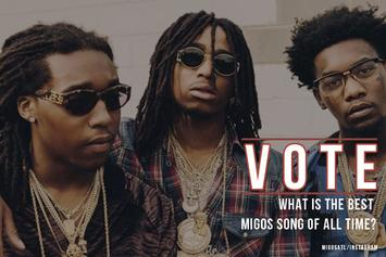 VOTE: What Is The Best Migos Song Of All Time?