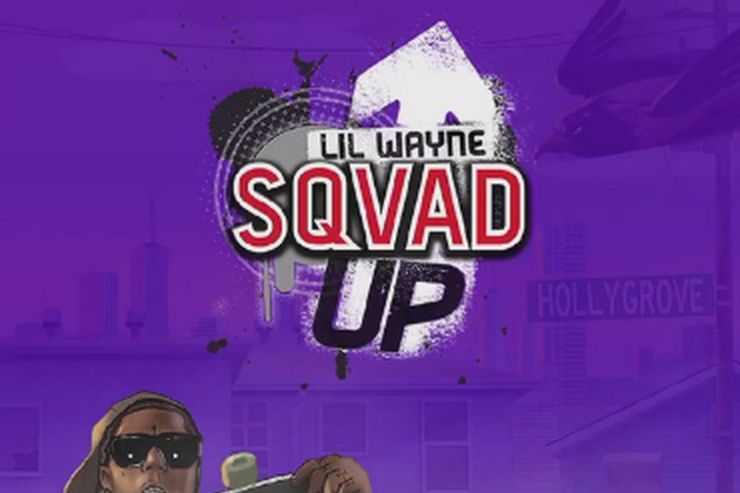 "Lil Wayne's ""Squad Up"" video game flyer"