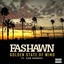 Fashawn - Golden State Of Mind Feat. Dom Kennedy